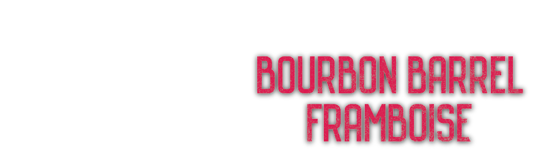 Bourbon Barrel Framboise