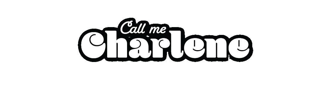 Call Me Charlene